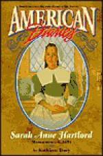 Sarah Anne Hartford: Massachusetts, 1651 - Kathleen Duey