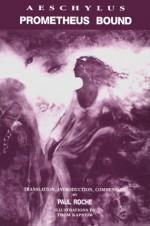 Aeschylus: Prometheus Bound - Aeschylus, Paul Roche