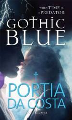 Gothic Blue - Portia Da Costa