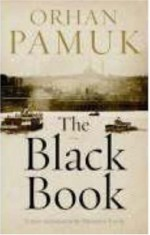 The Black Book - Orhan Pamuk