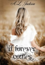 If Forever Comes - A.L. Jackson