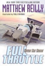 Full Throttle - Pablo Raimondi, Matthew Reilly