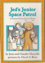 Jed's Junior Space Patrol - Jean Marzollo, Claudio Marzollo
