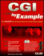 CGI by Example, with CD-ROM - Jeffry Dwight