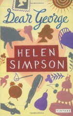 Dear George And Other Stories - Helen Simpson