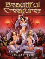 Beautiful Creatures Vol 2: Art of James Ryman - James Ryman