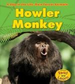 Howler Monkey - Anita Ganeri