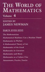 The World of Mathematics, Vol. 4 - James R. Newman