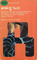 Analog 2 - John W. Campbell Jr., Theodore L. Thomas, Mack Reynolds, Allen Kim Lang, William Lee, James H. Schmitz, John T. Phillifent, Christopher Anvil, R.C. Fitzpatrick