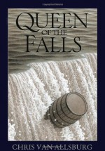 Queen of the Falls - Chris Van Allsburg