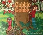 Gobble, Gobble - Cathryn Falwell