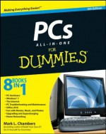 PCs All-in-One For Dummies - Mark L. Chambers
