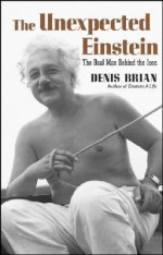 Unexpected Einstein - Denis Brian