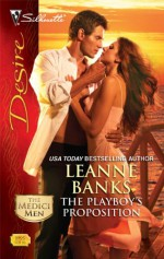 The Playboy's Proposition - Leanne Banks