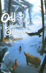 Odd i Lodowi Olbrzymi - Paulina Braiter, Neil Gaiman
