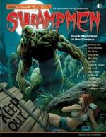 Swampmen: Muck-Monsters of the Comics - Bernie Wrightson, Alan Moore, Frank Brunner, Mike Ploog, John Totleben, Rick Veitch, Steve Bissette, Jon B Cooke