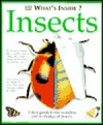 What's Inside? Insects - Angela Royston, Richard Manning, Frank Greenaway