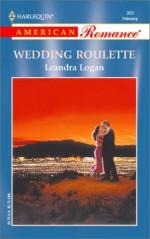 Wedding Roulette - Leandra Logan