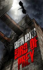 Bird of Prey: A Horror Novella - Griffin Hayes