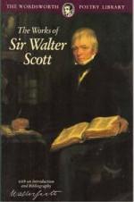 The Works of Sir Walter Scott - Walter Scott