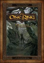 The One Ring: Adventures Over The Edge Of The Wild - Francesco Nepitello, John Howe, Jon Hodgson, Tomasz Jedruszek, Paul Bourne