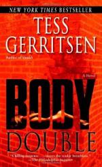Body Double - Tess Gerritsen