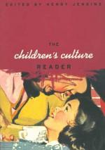 The Children's Culture Reader - Henry Jenkins