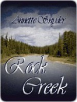 Rock Creek [The Travis Pass Series Book 4] - Annette Snyder, Chere Gruver