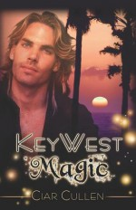 Key West Magic - Ciar Cullen