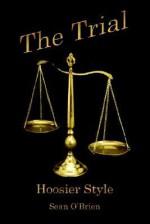 The Trial: Hoosier Style - Sean O'Brien