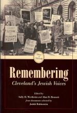 Remembering: Cleveland's Jewish Voices - Alan Bennett, John J. Grabowski, Sally H. Wertheim