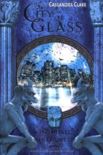 City of Glass (Chroniken der Unterwelt, #3) - Cassandra Clare, Heinrich Koop, Franca Fritz