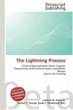 The Lightning Process - Lambert M. Surhone, Mariam T. Tennoe, Susan F. Henssonow