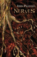 Nerves - John Palisano