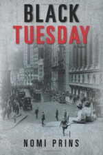 Black Tuesday - Nomi Prins