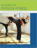 Concepts of Physical Fitness: Active Lifestyles for Wellness with Powerweb - Gregory J. Welk, William R. Corbin