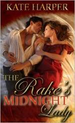 The Rake's Midnight Lady - Kate Harper