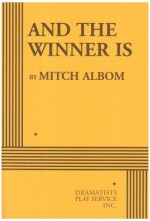 And the Winner Is - Mitch Albom