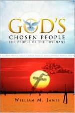 God's Chosen People - William M. James