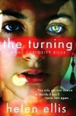Turning Book 1: What Curiosity Kills - Helen Ellis