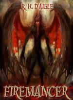Firemancer Collection (Books 1-3) - Rachel M. Humphrey-D'aigle