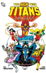 The New Teen Titans Omnibus Vol. 1 - Marv Wolfman, George Pérez, Curt Swan, Romeo Tanghal, Various