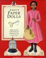 Addy's Paper Dolls (American Girls Pastimes) - Connie Rose Porter