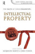 Key Facts: Intellectual Property - James Griffin, Ying Jin