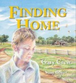 Finding Home - Gary Crew, Susy Boyer