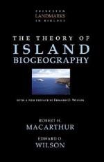 The Theory of Island Biogeography (Princeton Landmarks in Biology) - Robert H. MacArthur, Edward O. Wilson