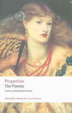 The Poems (Oxford World's Classics) - Guy Lee, Oliver Lyne, Propertius