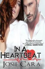 In A Heartbeat - Josie Cara, Michelle Leah Olson