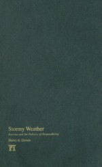 Stormy Weather: Katrina and the Politics of Disposability - Henry A. Giroux