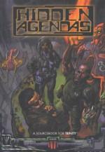 Hidden Agendas: A Sourcebook for Trinity With Storytellers Screen (Aeon) - Glenn Fabry